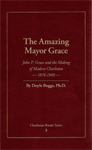 The Amazing Mayor Grace